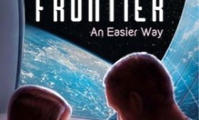 Review: The High Frontier: An Easier Way