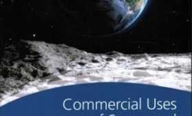 Review: Commercial Uses of Space and Space Tourism