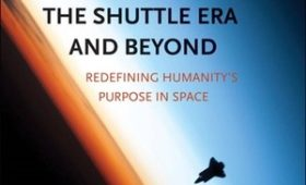 Review: Spaceflight in the Shuttle Era and Beyond