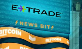 Report: E-Trade is Finalizing its Crypto Trading Platform | Bitcoin Magazine