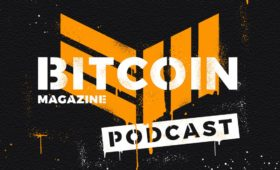 Introducing the Bitcoin Magazine Podcast | Bitcoin Magazine