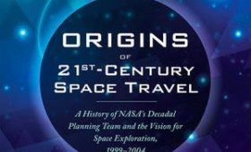 Review: Origins of 21st-Century Space Travel