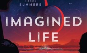 Review: Imagined Life