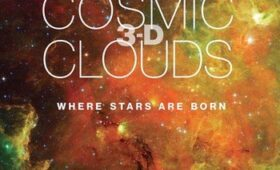 Review: Cosmic Clouds 3-D
