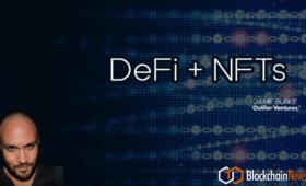 Jamie Burke: DeFi + NFTs