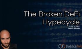 Jamie Burke: The Broken DeFi Hypecycle